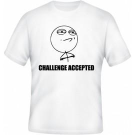 Meme tričko Challenge Accepted