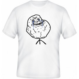 Meme tričko Forever Alone