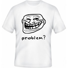 Trollface - Problem?
