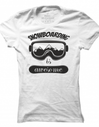 Dámské tričko Awesome Snowboarding