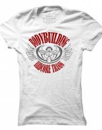 Dámské tričko Body Building - Hardcore