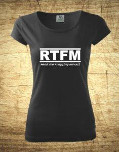 Dámske tričko s motívom RTFM