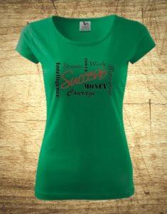 Dámske tričko s motívom Success