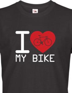 Pánské tričko pro cyklisty I love my bike - ideální dárek