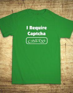 Tričko s motívom I require Captcha